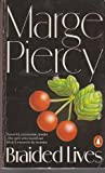 Braided Lives (0140062130) by MARGE PIERCY