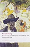 Irish Writing: An Anthology of Irish Literature in English 1789-1939