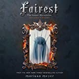 Fairest: The Lunar Chronicles - Levana's Story