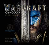 Warcraft (The art of Warcraft (����������ե����������))