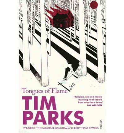 [(Tongues of Flame)] [ By (author) Tim Parks ] [July, 2011]