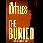 The Buried: Jonathan Quinn, Book 9 | Brett Battles