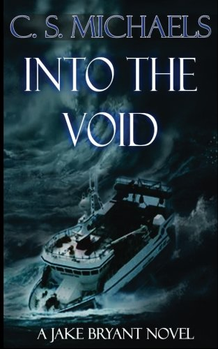 Into The Void: A Jake Bryant Novel