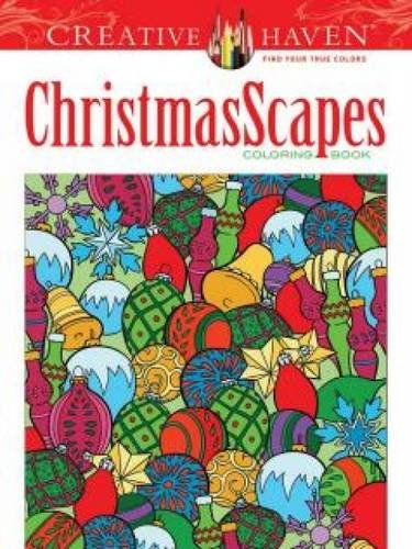 Creative Haven ChristmasScapes Coloring Book (Adult Coloring)