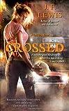 Crossed: A Void City Novel (Void City Novels)