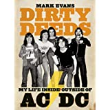 Dirty Deeds: My Life Inside/Outside of AC/DC ~ Mark Evans