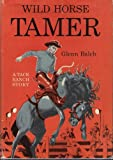 img - for Wild Horse Tamer book / textbook / text book