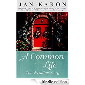 A Common Life: The Wedding Story (A Mitford Novel)