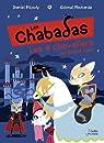 Les Chabadas, tome 10 : Les 4 chevaliers au grand coeur par Picouly