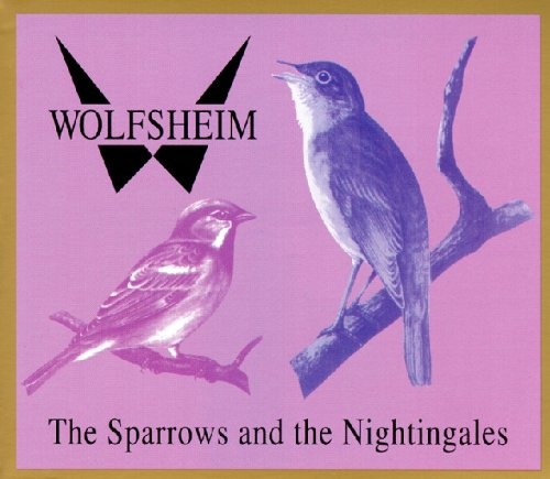 Wolfsheim - The Sparrows And The Nightingales - Zortam Music