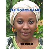 The Mechanical Girl (Malinding Book 3)by Tom Ireland