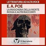 La maschera della morte rossa e altri racconti | Edgar Allan Poe