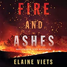 Fire and Ashes Audiobook by Elaine Viets Narrated by Tanya Eby