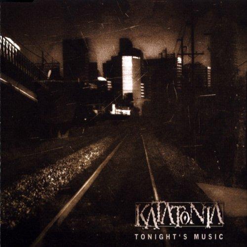 Tonight's Music by Katatonia (2002-02-11)