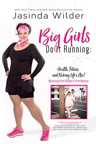 Big Girls Do It Running by Jasinda Wilder