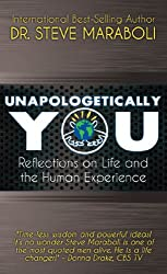 Unapologetically You- Reflections on Life and the Human Experience