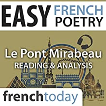 Le Pont Mirabeau (Easy French Poetry): Reading & Analysis Audiobook by Guillaume Apollinaire Narrated by Camille Chevalier-Karfis