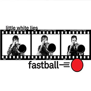 Little White Lies (Dig)