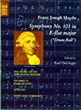 "Symphony No. 103 in E-Flat Major (""Drum Roll"") (Norton Critical Scores) (0393093492) by Haydn, Joseph"