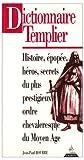 echange, troc Jean-Paul Bourre - Dictionnaire templier