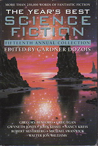 The Year's Best Science Fiction: Fifteenth Annual Collection (Vol 15)