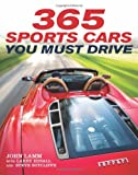 img - for 365 Sports Cars You Must Drive book / textbook / text book