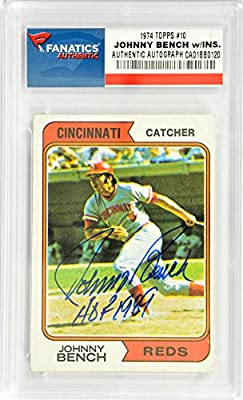 Johnny Bench Cincinnati Reds Autographed 1974 Topps #10 Card with HOF 1989 Inscription - Fanatics Authentic Certified