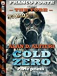 Cold Zero - Parte prima: 1 (The Tube...