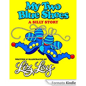 My Two Blue Shoes: A Silly Story (English Edition)