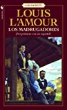 Los Madrugadores (Sackett) (Spanish Edition)