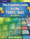 The Complete Guide to the TOEFL Test: iBT Edition, Text/CD-ROM/Online Tutorial