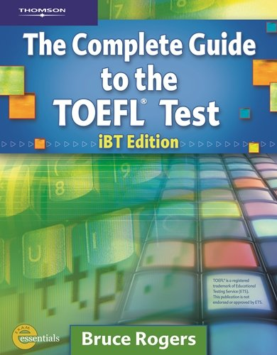 Complete Guide to the Toefl Test: IBT/E(Complete Guide to...