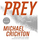 [(Prey)] [by: Michael Crichton] Michael Crichton