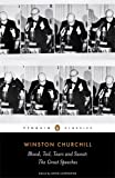 Blood, Toil, Tears and Sweat: The Great Speeches (Penguin Classics)