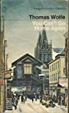 You Can't Go Home Again (Modern Classics) (0140029869) by Wolfe, Thomas