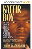 Kaffir Boy: The True Story of a Black Youth's Coming of Age in Apartheid South Africa (English Edition)
