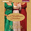 A Wallflower Christmas Audiobook by Lisa Kleypas Narrated by Rosalyn Landor