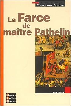 La farce de maitre pathelin collectif 9782047304365 for Farcical books