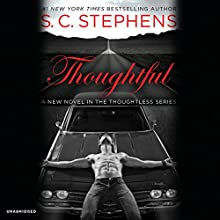 Thoughtful (       UNABRIDGED) by S. C. Stephens Narrated by Jeremy Arthur