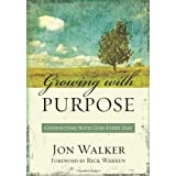 Growing With Purposeby Jon Walker