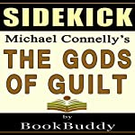Sidekick: Michael Connelly's The Gods of Guilt |  BookBuddy