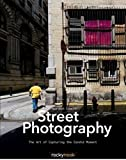 img - for Street Photography: The Art of Capturing the Candid Moment book / textbook / text book
