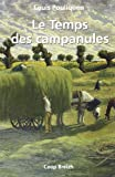 img - for le temps des campanules book / textbook / text book