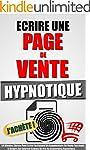 Ecrire Une Page De Vente Hypnotique:...