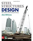 img - for Steel Structures Design for Lateral and Vertical Forces, Second Edition book / textbook / text book