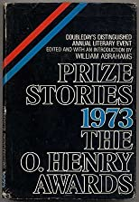 Prize Stories 1973: The O'Henry Awards