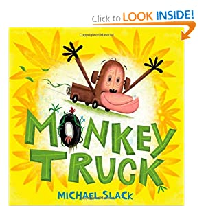Monkey Truck (Christy Ottaviano Books) by Michael Slack