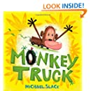 Monkey Truck (Christy Ottaviano Books)