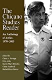 img - for The Chicano Studies Reader: An Anthology of Aztl n, 1970_2015, Third Edition (Aztlan Anthology) book / textbook / text book