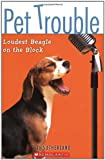 img - for Pet Trouble #2: Loudest Beagle On the Block book / textbook / text book